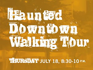 Haunted Downtown Walking Tour